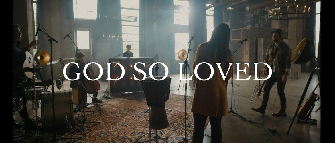 We The Kingdom - God So Loved